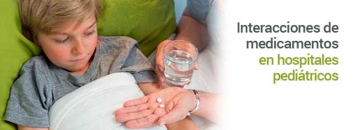 Interacciones de medicamentos en hospitales pediátricos
