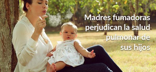 Madres fumadoras perjudican la salud pulmonar de sus hijos