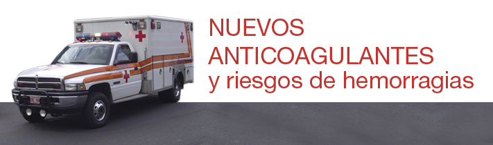 Nuevos anticoagulantes y riesgos de hemorragias