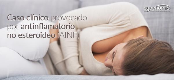 Caso clínico provocado por un antinflamatorio no esteroideo (AINE)