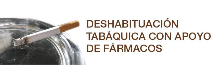 Deshabituación tabáquica con apoyo de fármacos