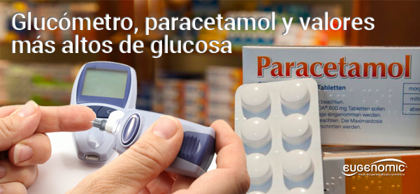 Glucómetro, paracetamol y valores más altos de glucosa