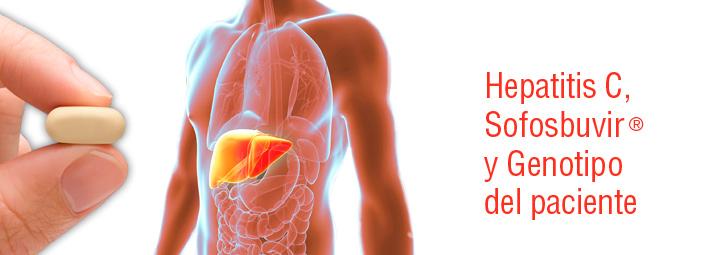 Hepatitis C, Sofosbuvir® y Genotipo del paciente