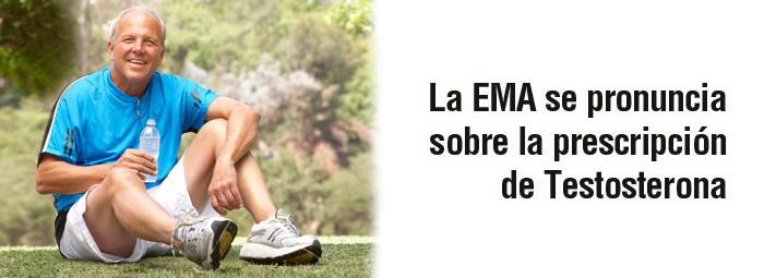 La EMA se pronuncia sobre la prescripción de Testosterona
