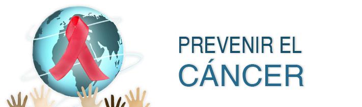 Prevenir el cáncer