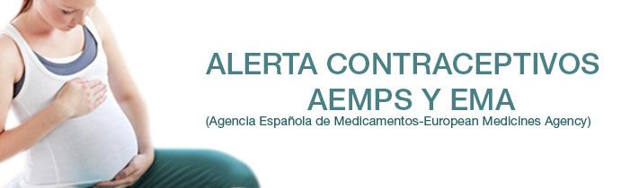 Alerta contraceptivos - AEMPS Y EMA
