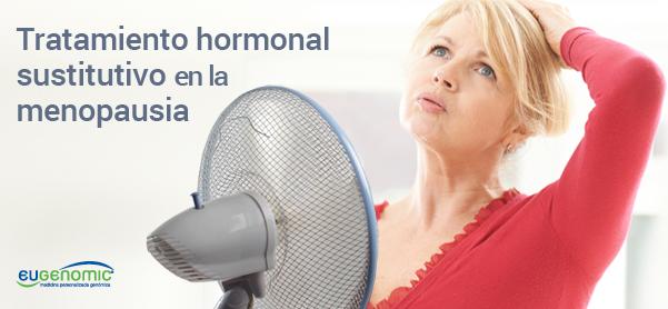 Tratamiento hormonal sustitutivo en la menopausia