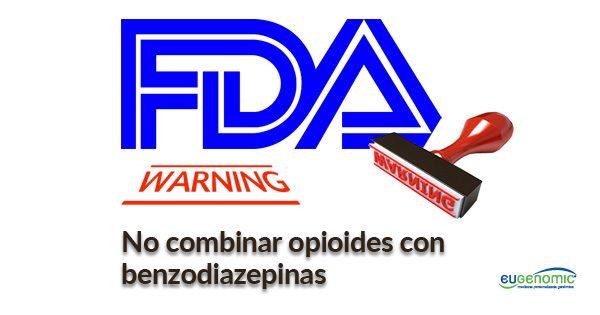 opioides-con-benzodiazepinas-fda-peligro