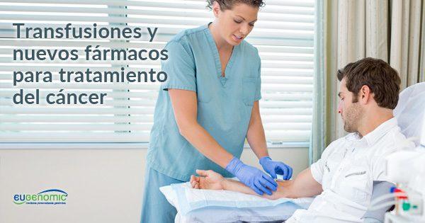 transfusiones-y-nuevos-farmacos-para-tratamiento-del-cancer