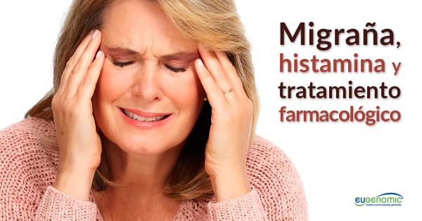 Migraña, histamina y tratamiento farmacológico