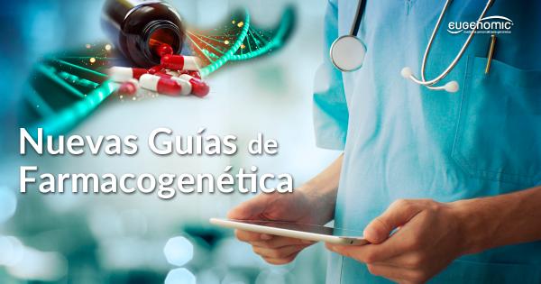Nuevas guías de Farmacogenética