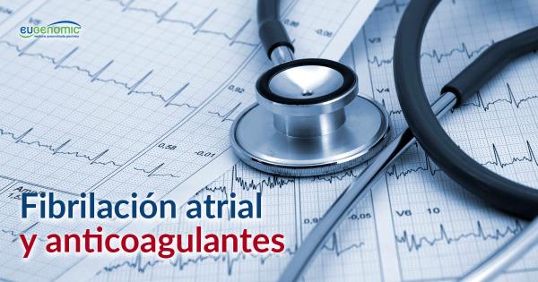 Fibrilación atrial y anticoagulantes