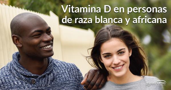 Vitamina D en personas de raza blanca y africana