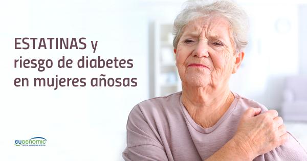 Estatinas y riesgo de diabetes en mujeres añosas