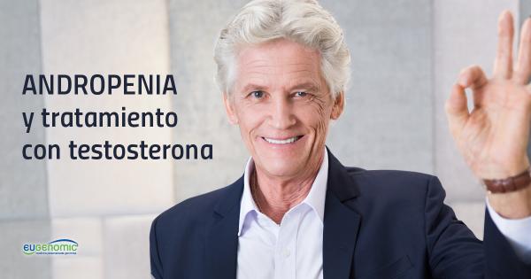 Andropenia y tratamiento  con testosterona