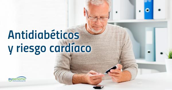 Antidiabéticos y riesgo cardíaco