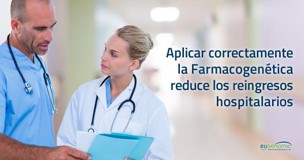 Aplicar correctamente la Farmacogenética reduce los reingresos hospitalarios