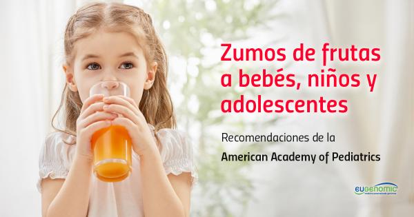 Zumos de frutas a bebés, niños y adolescentes