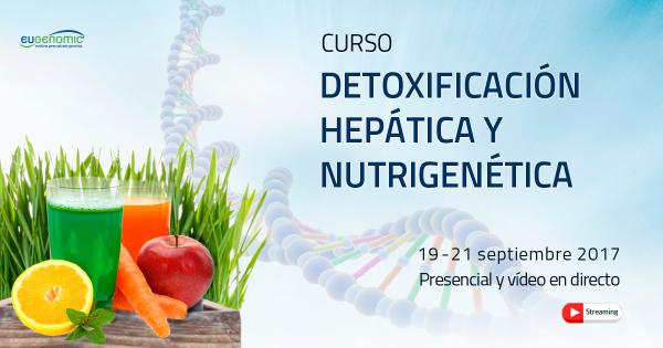 Curso Detoxificación Hepática y Nutrigenética