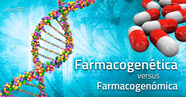 Farmacogenética versus Farmacogenómica