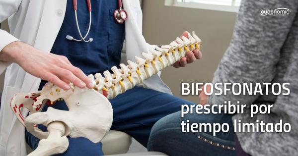 Bifosfonatos: prescribir por tiempo limitado