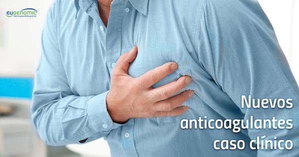 Nuevos anticoagulantes: caso clínico