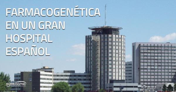 Farmacogenética en un gran hospital español
