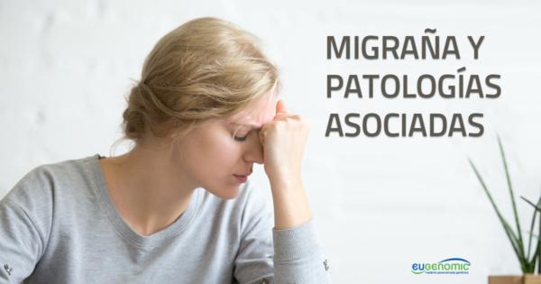 Migraña y patologías asociadas