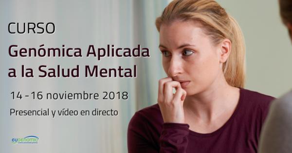 Curso de Genómica Aplicada a la Salud Mental 2018