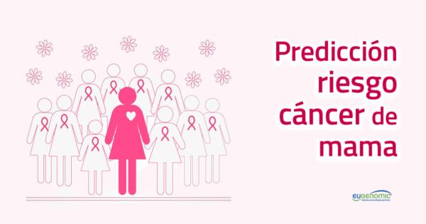 Predicción de riesgo del cáncer de mama